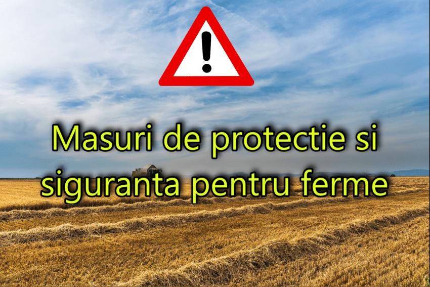 Recomandari: masuri de protectie si siguranta pentru ferme