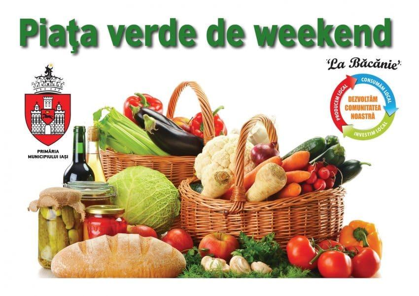 "Bunatati locale pentru ieseni! Revine ""Piata Verde de weekend"""