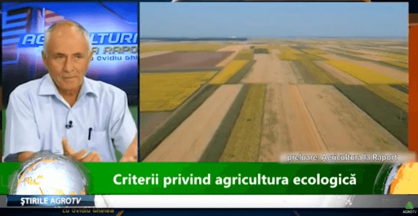 VIDEO Criterii privind agricultura ecologica