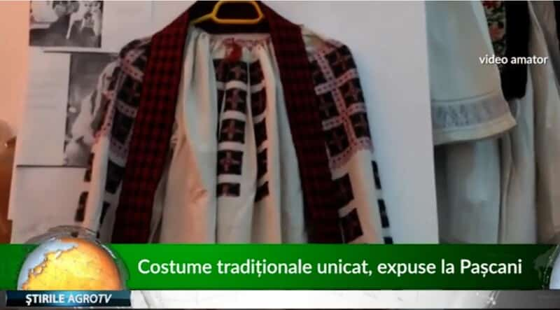 VIDEO Costume traditionale unice, expuse la Pascani
