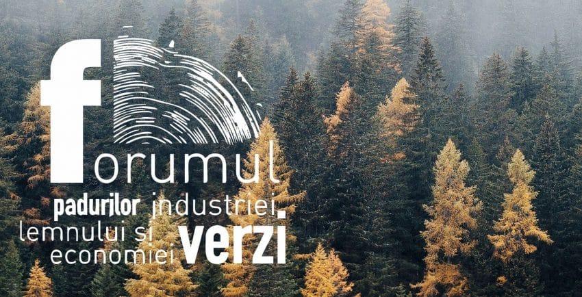 Epoca Lemnului! – Tema principală a Forumului Pădurilor, Industriei Lemnului și Bioeconomiei